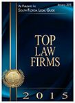 South Florida Legal Guide Top Law Firm 2015